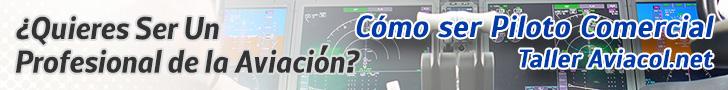 Taller Cómo Ser Piloto Comercial - Aviacol.net