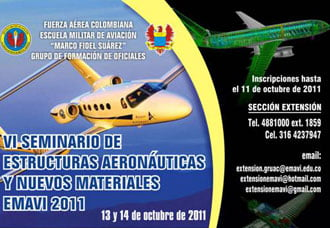 VI Seminario de Estructuras Aeronáuticas y Nuevos Materiales - EMAVI 2011 | Aviacol.net El Portal de la Aviación Colombiana