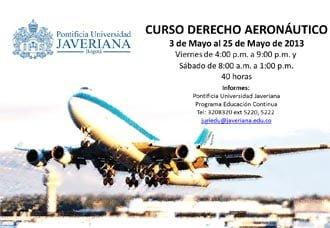 Curso de Derecho Aeronáutico en Pontificia Universidad Javeriana | Aviacol.net El Portal de la Aviación Colombiana