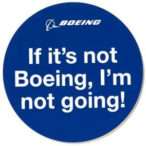 Sticker If It's not Boeing I'm not going